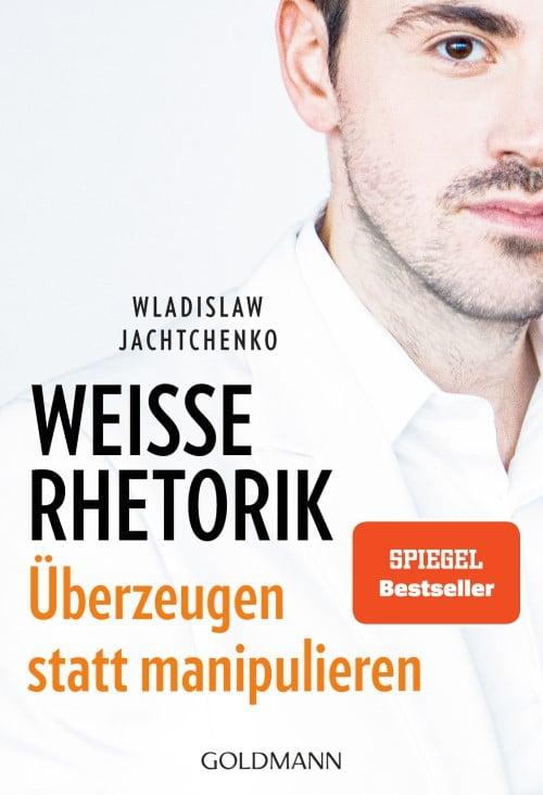 Weiße Rhetorik (Buch) | Wladislaw Jachtchenko